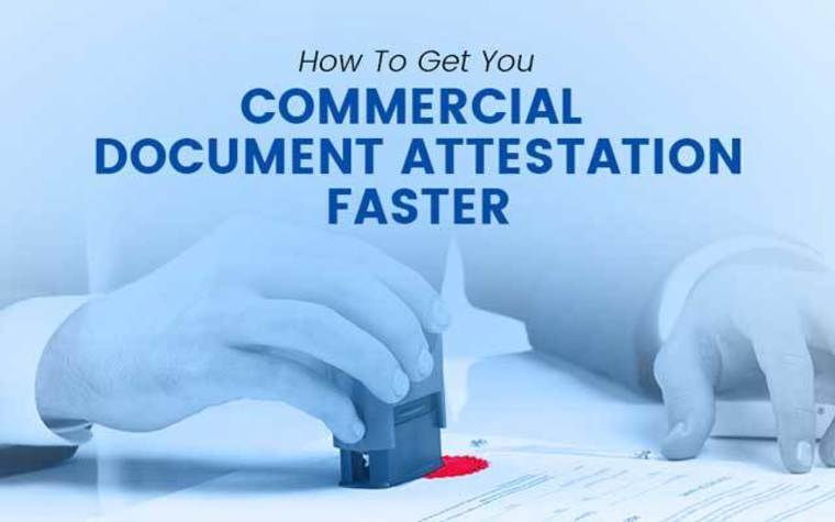 Large coomercial document attesation