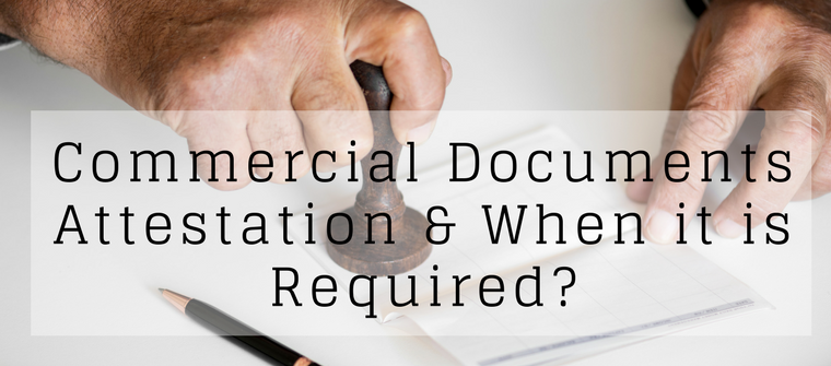 Thumb commercial documents attestation when it is required