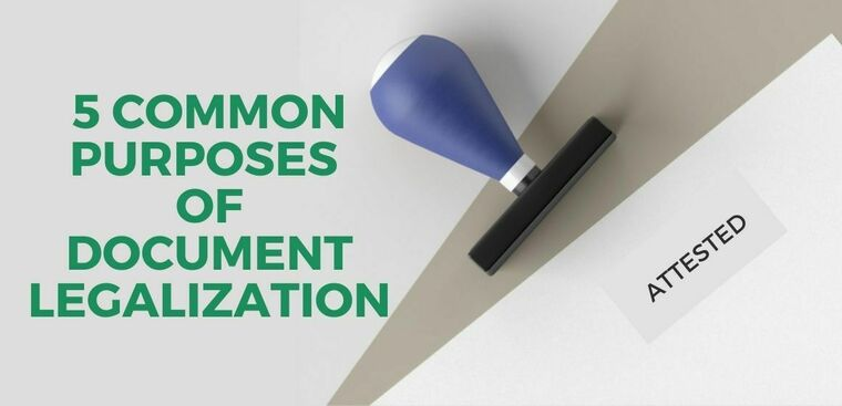 Large 5 common purposes for document legalization