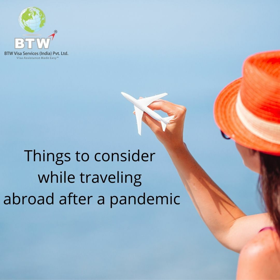 Things to consider while traveling abroad after a pandemic