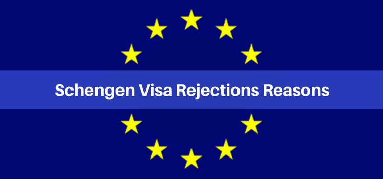Schengen visa rejections reasons