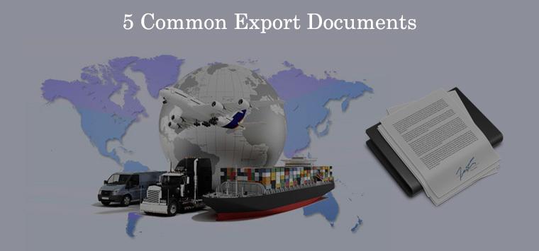 5 Common Export Documents