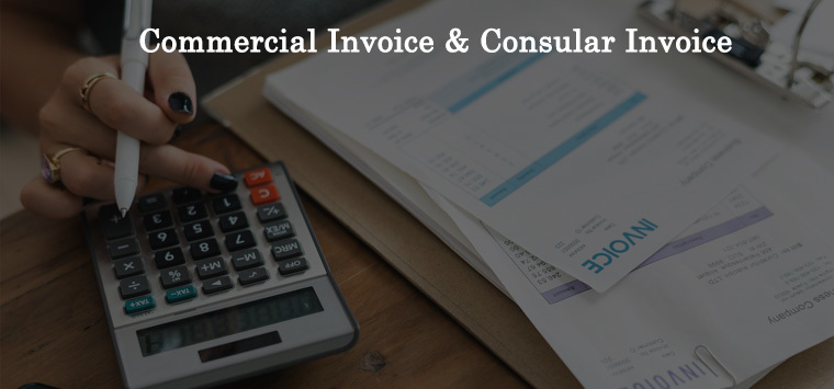 Commercial Invoice & Consular Invoice
