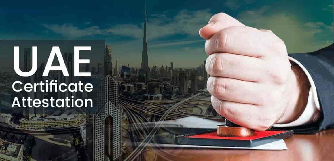Certificate Attestation for UAE
